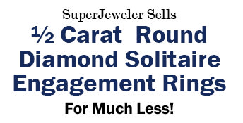 SuperJeweler Sells 1/2 Carat Round Diamond Solitaire Engagement Rings
