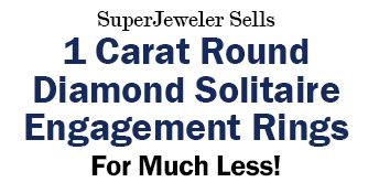SuperJeweler Sells 1 Carat Round Diamond Solitaire Engagement Rings