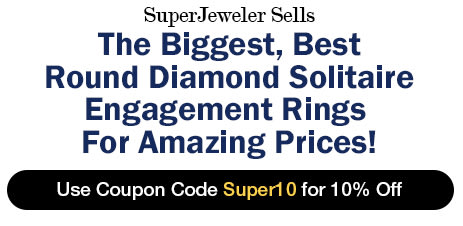 SuperJeweler Sells The Biggest, Best Round Diamond Solitaire Engagement Rings For Amazing Prices! Use Coupon Code Super10 for 10% Off