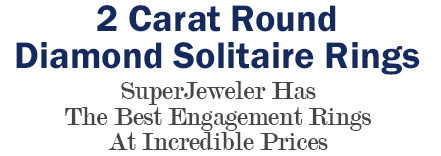 2 Carat Round Diamond Solitaire Rings