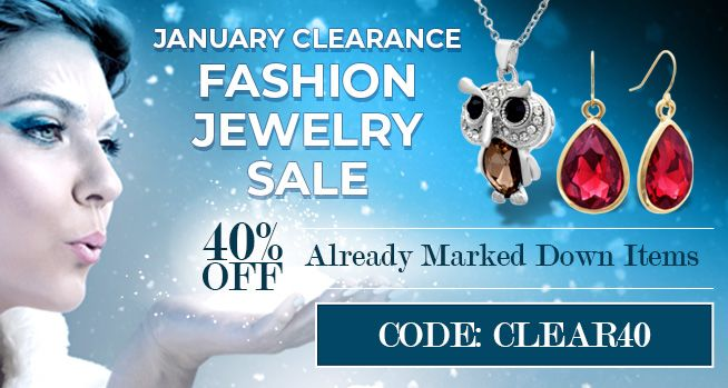 January Clearance Fashion Jewelry Sale - 40% Off Already Marked Down Items - CODE: CLEAR40