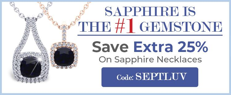 Sapphire Is The #1 Gemstone   Save Extra 25% On Sapphire Necklaces   Code: SEPTLUV