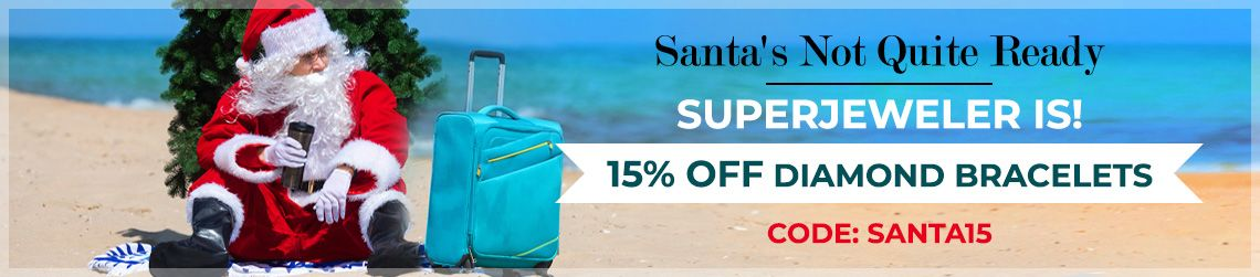 Santa's Not Quite Ready - SuperJeweler Is! - 15% Off Everything - Code: santa15