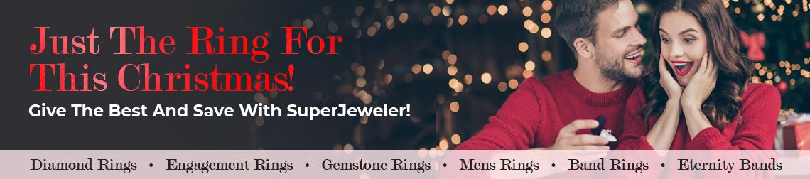 Just The Ring For This Christmas! - Give the best and save with SuperJeweler!