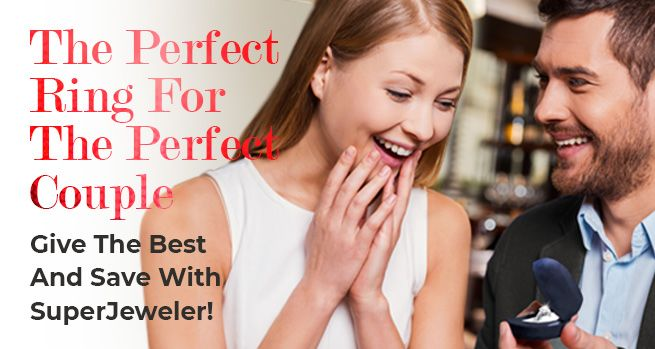 The Perfect Ring For The Perfect Couple - Give The Best And Save With SuperJeweler!