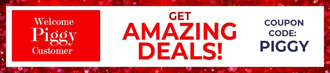 Welcome Piggy Customer. Get Amazing Deals!!! - Coupon Code: PIGGY