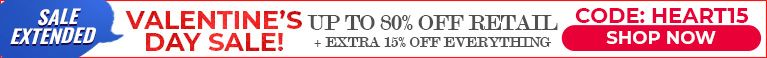 Valentine's Day Sale - Up To 80% Off Retail - Extra 15% Off Everything - Code: HEART15 - Shop Now