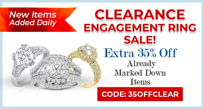 Clearance Engagement Rings Sale - 35% Off Already Marked Down Items - CODE: 35OFFCLEAR