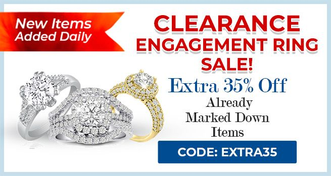 Clearance Engagement Rings Sale - 35% Off Already Marked Down Items - CODE: Extra35