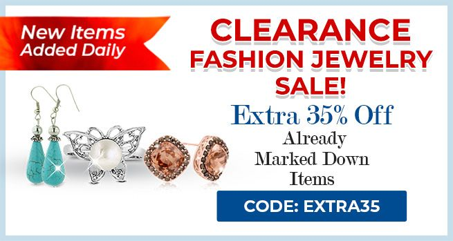 Clearance Fashion Jewelry Sale - 35% Off Already Marked Down Items - CODE: Extra35