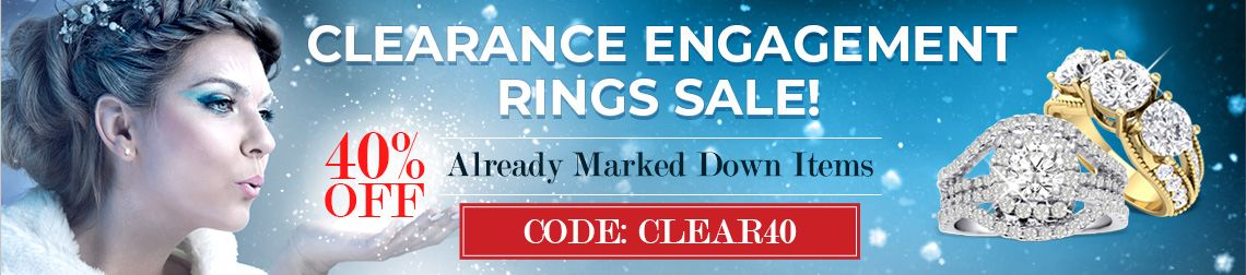 Clearance Engagement Rings Sale - 40% Off Already Marked Down Items. Code: Clear40