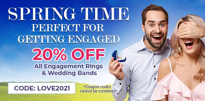 Spring Time - Perfect for getting engaged - 20% Off All engagement rings & Wedding Bands - Code: Love2021