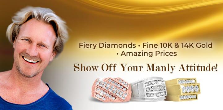 Men's Diamond Ring | Fiery Diamonds . Fine 10K & 14K Gold . Amazing Prices | Show Off Your Manly Attitude!