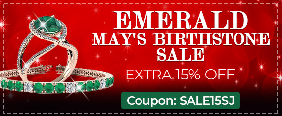 Emerald - May's Birthstone Sale - Extra 15% Off - Coupon: Sale15SJ