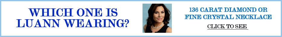 Click to see 36 Carat Diamond or Fine Crystal Necklace which one is Luann wearing?