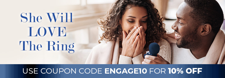 She will love the ring - Use code Engage10 for 10% Off